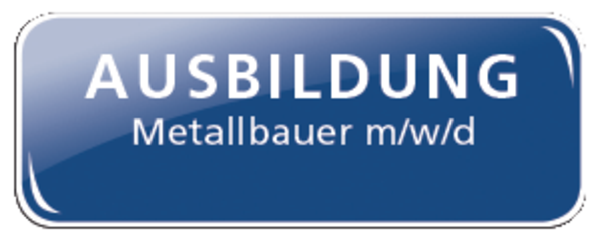 Ausbildung zum Metallbauer m/w/d